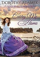 Carry Me Home (Blue Wren Shallows #1)