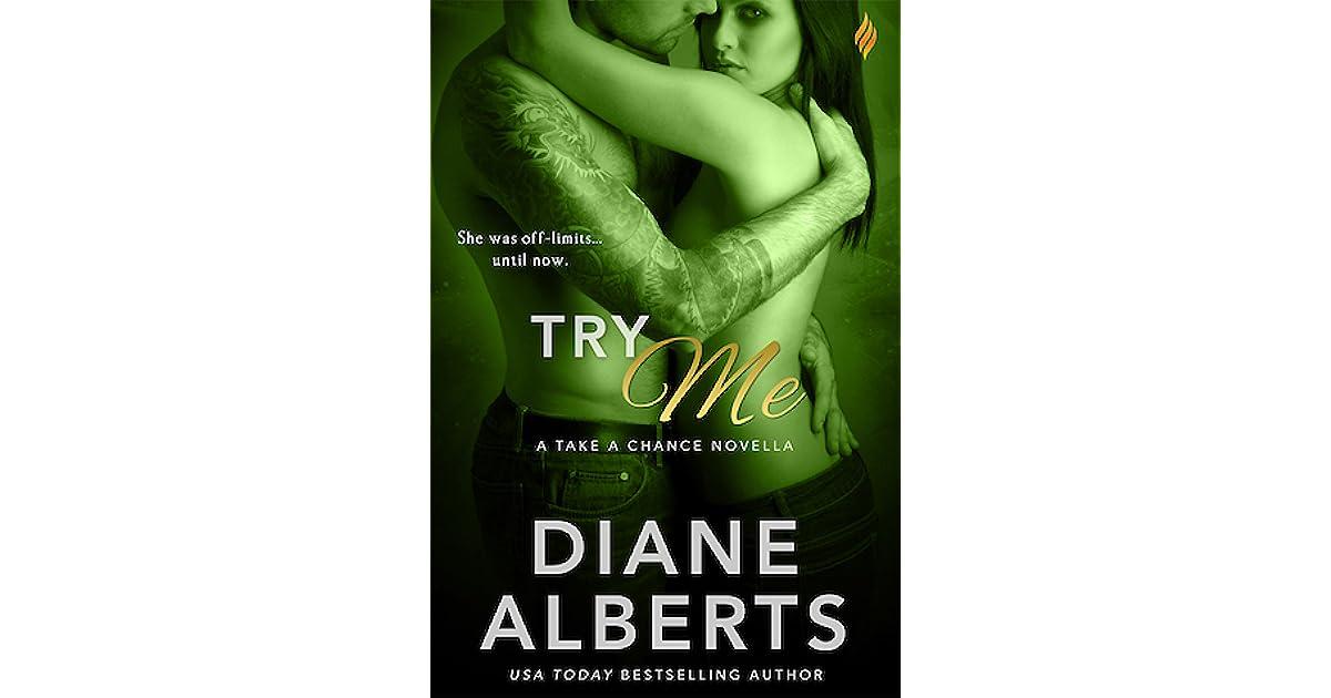 Try Me Take A Chance 1 By Diane Alberts
