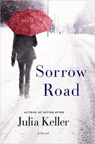 Image result for sorrow road julia keller