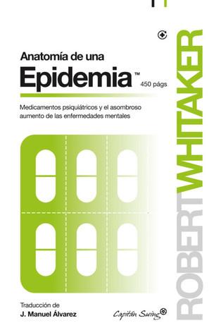 Array - anatomy of an epidemic  magic bullets psychiatric drugs      rh   goodreads com