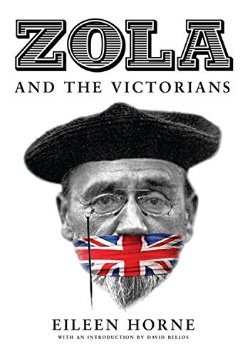 Zola and the Victorians: Censorship in the Age of Hypocrisy