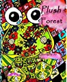 Plush Forest: Coloring For All Ages