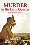 Murder in the Latin Quarter (Maggie Newberry Mysteries #7)
