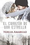 El corazón de una estrella by Noelia Amarillo