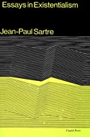 essays on existentialism jean paul sartre No exit by jean paul sartre is a play that symbolizes the german occupation of france he was a soldier in the french army during world war ii.