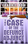 The Case of the Defunct Adjunct (Professor Molly Mysteries, #0)