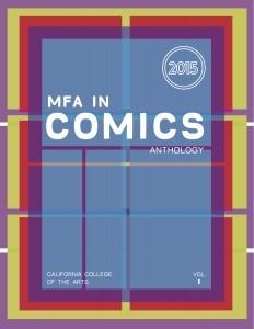 MFA in Comics Anthology (MFA in Comics, #1)
