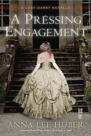 Read A Pressing Engagement Lady Darby Mystery 45 By Anna Lee Huber