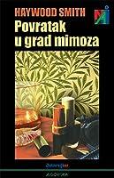 Povratak u grad mimoza