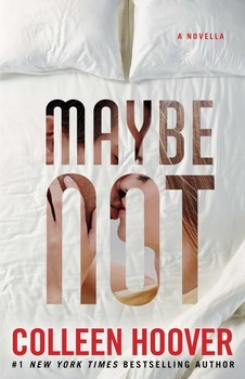 Maybe Not (Maybe, #1.5)
