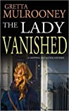 The Lady Vanished (Tyrone Swift, #1)