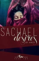 Sachael Desires (Mine Series Book 2)