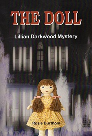 The Doll: Lillian Darkwood Mystery