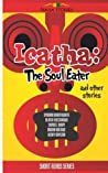 Icatha - The Soul Eater (Naija Stories Anthology Book 2)