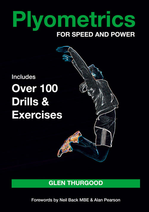 Plyometrics for Speed and Power Includes over 100 Drills and Exercises