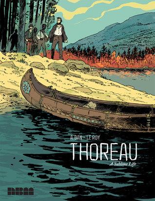Thoreau: A Sublime Life