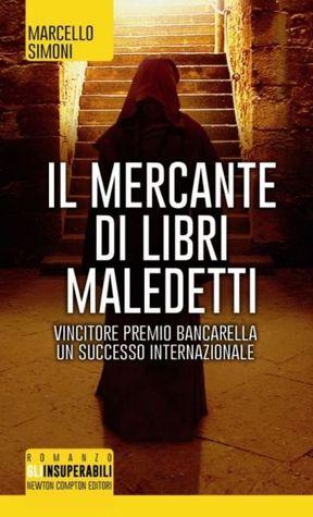 Il mercante di libri maledetti by Marcello Simoni