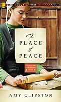 A Place of Peace: A Novel