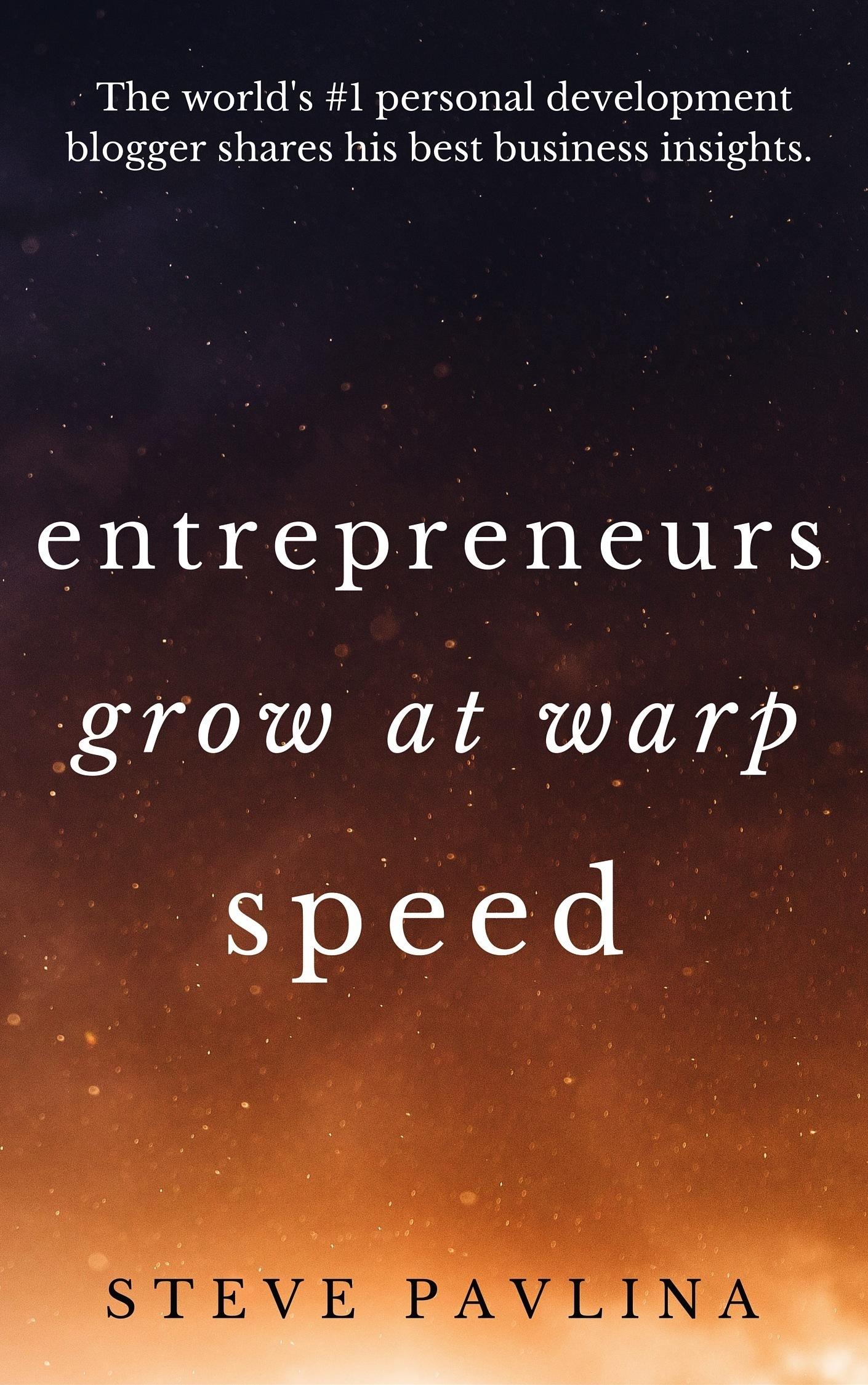 Entrepreneurs Grow at Warp Speed