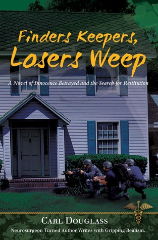 Finders Keepers, Losers Weep: A Novel of Innocence Betrayed and the Search for Restitution