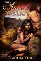 The Alpha's Concubine (The Moon People, #1)