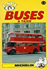 I-Spy Buses and Taxis by Guides Touristiques Michelin