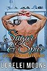 Sugar & Spice: A Scottish Werebear Xmas Anthology (Scottish Werebear, #3.5)
