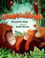 Orangutanka: A Story in Poems