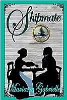 Shipmate: A Royal Regard Prequel Novella