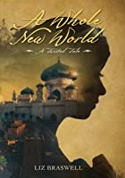 A Whole New World (A Twisted Tale, #1)