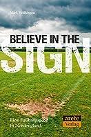 Believe in the Sign: Eine Fußballjungend in Nordengland