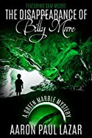 The Disappearance of Billy Moore (Green Marble Mystery #1)
