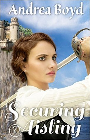 Securing Aisling (The Kingdoms of Kearnley, #1)