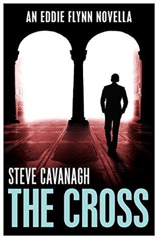 The Cross by Steve Cavanagh