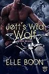 Jett's Wild Wolf (Mystic Wolves #3)