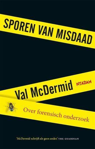 Sporen van misdaad by Val McDermid