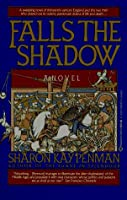 Falls the Shadow  (Welsh Princes, #2)