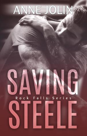 Saving Steele (Rock Falls, #5)