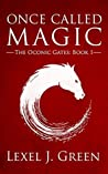 Once Called Magic (The Oconic Gates Book 1)