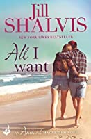 All I Want (Animal Magnetism, #7)