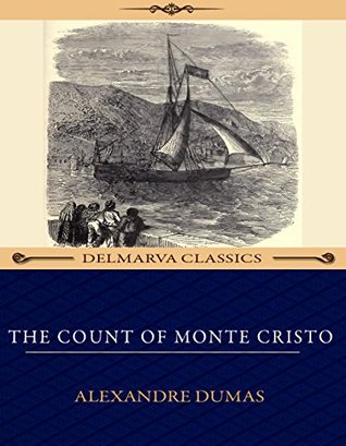 The Count of Monte Cristo (Illustrated): A Tale of Adventure
