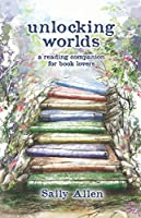 Unlocking Worlds: A Reading Companion for Book Lovers