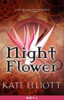 Night Flower (Court of Fives, #0.5)