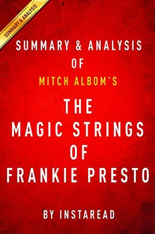 The Magic Strings of Frankie Presto: A Novel by Mitch Albom | Summary & Analysis