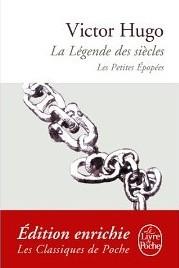 La Légende Des Siècles / Les Petites Épopées