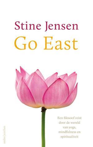 Go East! by Stine Jensen
