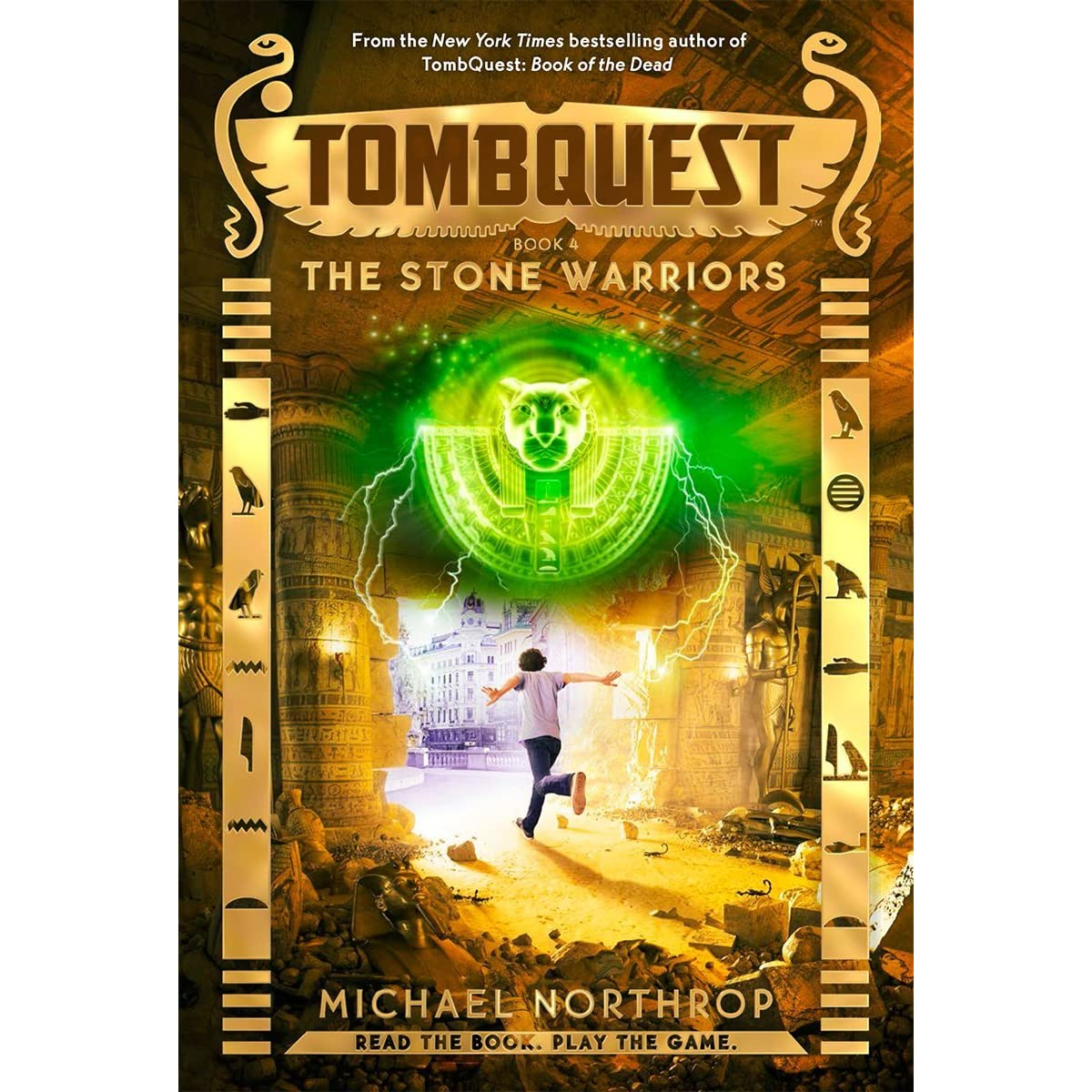 Warriors Book Series Review: The Stone Warriors (TombQuest, #4) By Michael Northrop