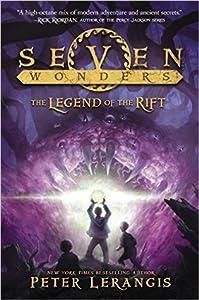 The Legend of the Rift (Seven Wonders, #5)