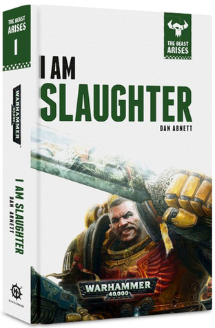 I Am Slaughter (The Beast Arises #1)