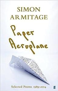 Paper Aeroplane: Poems 1989–2014